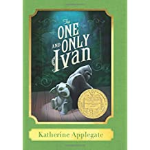 The One and Only Ivan: A Harper Classic