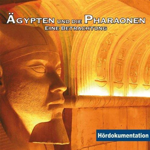 Preisvergleich Produktbild Ägypten & die Pharaonen - Hördokumentation