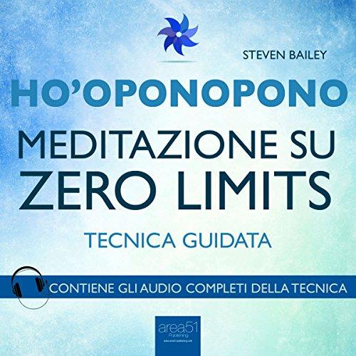 Ho'oponopono: Meditazione su Zero Limits  Audiolibri