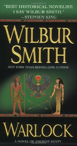 Warlock: A Novel of Ancient Egypt (Novels of Ancient Egypt) by Wilbur Smith (2008-02-05)