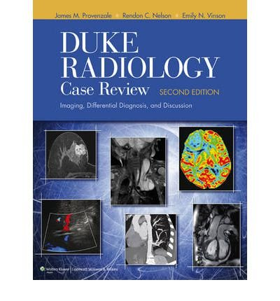 [(Duke Radiology Case Review: Imaging, Differential Diagnosis, and Discussion)] [Author: James M. Provenzale] published on (December, 2011)