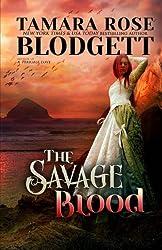 The Savage Blood by Tamara Rose Blodgett (2011-11-22)