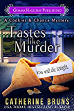 Tastes Like Murder (Cookies & Chance Mysteries Book 1) (English Edition)
