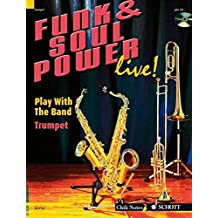 Funk & Soul Power: Play Trumpet with the Band Trumpet by Gernot Dechert (2007-04-01)