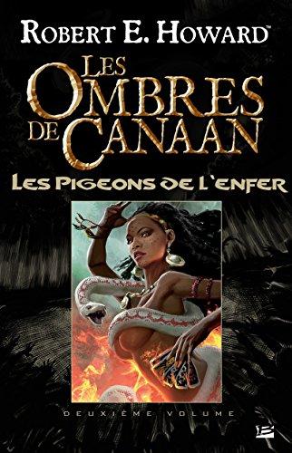 Les Ombres de Canaan - Les Pigeons de l'enfer: Les Ombres de Canaan, T2