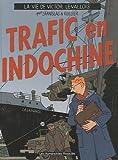 Pack - La vie de Victor Levallois : Tome 1 à 4 : Trafic en Indochine ; La route de Cao Bang ; Le manchot de la butte rouge ; La ballade des clampins