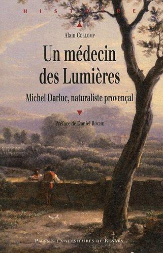 Un médecin des Lumières : Michel Darluc, naturaliste provençal