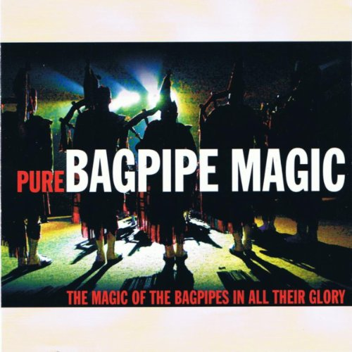 Pure Bagpipe Magic
