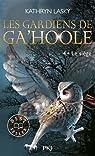 Les Gardiens de Ga'Hoole, Tome 4 : Le siège par Lasky