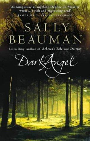 By Sally Beauman - Dark Angel (New Ed)