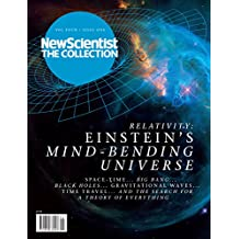 Relativity: Einstein's mind-bending Universe (New Scientist: The Collection Book 4) (English Edition)
