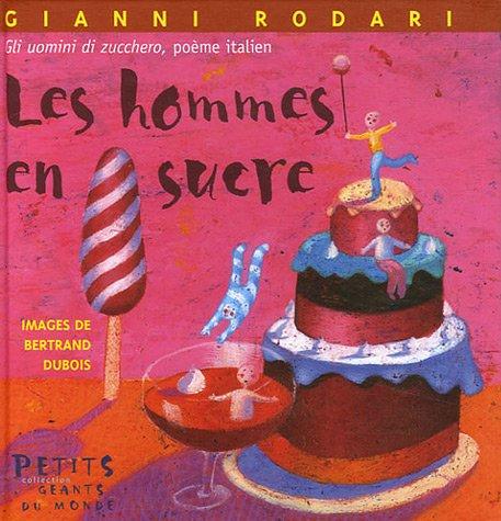 Les hommes en sucre par Gianni Rodari