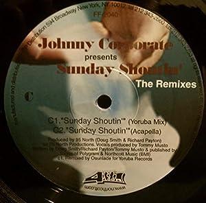 Johnny Corporate - Sunday Shoutin'