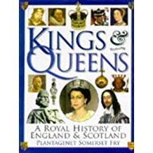 Kings and Queens of England and Scotland by Plantagenet Somerset Fry (1997-09-11)