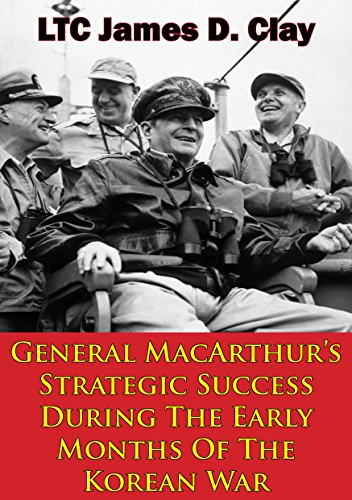 general-macarthurs-strategic-success-during-the-early-months-of-the-korean-war-english-edition