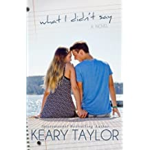 What I Didn't Say by Keary Taylor (2012-04-30)
