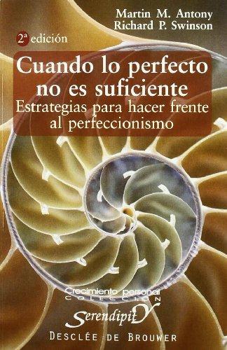 Cuando Lo Perfecto No Es Suficiente-Cosido (Serendipity) por Martin Antony