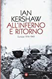 All'inferno e ritorno. Europa 1914-1949
