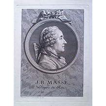 Brustporträt von J. B. Massé, peintre du Roy - Original-Kupferstich