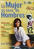 La_mujer_es_cosa_de_hombres [DVD]