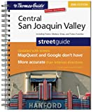 The Thomas Guide Central San Joaquin Valley Streetguide: Including Fresno, Madera, Kings, and Tulare Counties