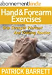 Hand And Forearm Exercises: Grip Stre...