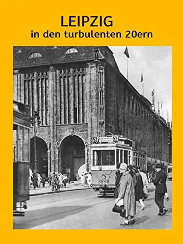leipzig-in-den-turbulenten-20ern