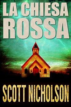 La Chiesa Rossa di [Nicholson, Scott]