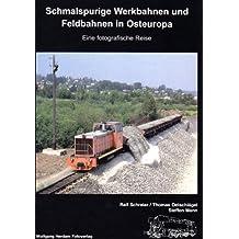 Schmalspurige Werkbahnen und Feldbahnen in Osteuropa