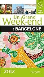 Un Grand Week-End à Barcelone 2012