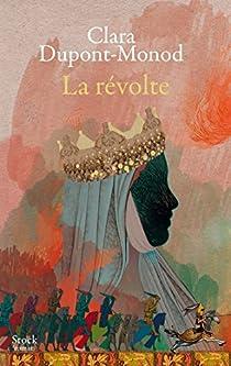 La révolte par Dupont-Monod