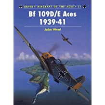 Bf 109D/E Aces 1939–41 (Aircraft of the Aces)