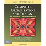 By Patterson, David A. ( Author ) [ Computer Organization and Design: The Hardware/Software Interface [With CDROM] (Revised) ] Nov - 2011 { Paperback }