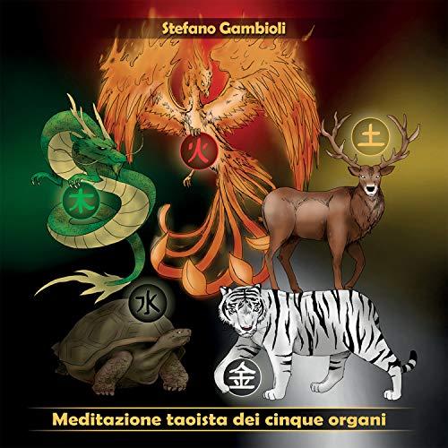 Meditazione taoista dei cinque organi
