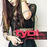 Something About You (Edit) [feat. Kerli]