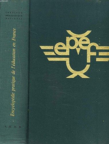 Encyclopédie pratique de l'education en France