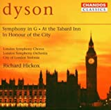 Dyson: Symphony in G; At the Tabard Inn; In Honour of the City by George Dyson (2006-09-01)