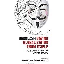 Backlash: Saving globalisation from itself