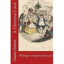 A Christmas Carol: Bilingue anglais-français (English Edition)