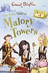 The Early Years at Malory Towers: 3 Books in 1