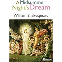 A Midsummer Night's Dream (Annotated) (English Edition)