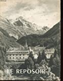 Le reposoir, chartreuse 1151-1901, carmel 1922