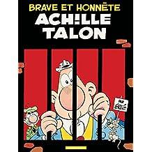 Achille Talon - Tome 11 - Brave et honnête Achille Talon