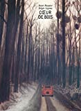 Coeur de bois | Meunier, Henri (1972-....) - Auteur de livres pour enfants