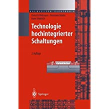 Technologie hochintegrierter Schaltungen (Halbleiter-Elektronik, Band 19)