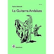 La Guitarra Andaluza (Spanische Gitarrenmusik)