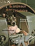 """Afficher """"Ces animaux qui font l'histoire"""""""
