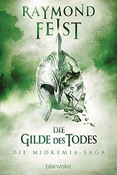 Die Midkemia-Saga 3: Die Gilde des Todes