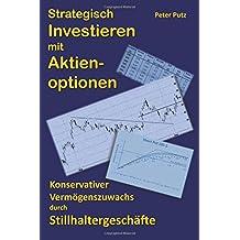 Strategisch Investieren mit Aktienoptionen: Konservativer Vermögenszuwachs mit Stillhaltergeschäften