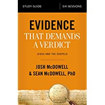 Evidence That Demands a Verdict Study Guide: Jesus and the Gospels (English Edition)